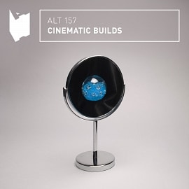 ALT157 Cinematic Builds