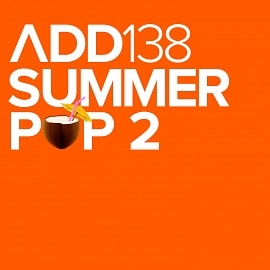 ADD138 - Summer Pop 2