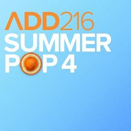 ADD216 - Summer Pop 4