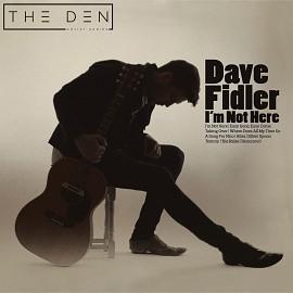 DEN064 Dave Fidler - I'm Not Here
