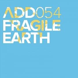 ADD054 - Fragile Earth