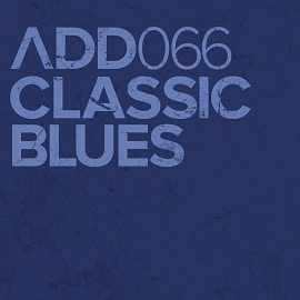 ADD066 - Classic Blues