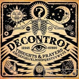DEN038 - Decontrol - Thoughts & Prayers