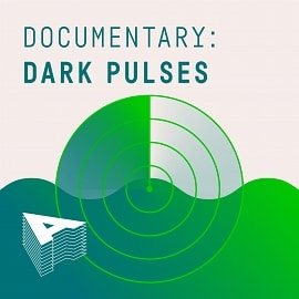 AU038 Documentary: Dark Pulses