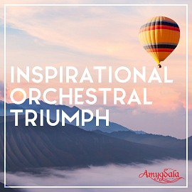 AMY029 Inspirational Orchestral Triumph