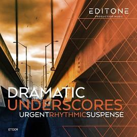 ET009 | Dramatic Underscores