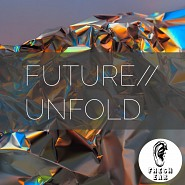 EAR 002 Future Unfold