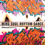 LIFT186 Mind Soul Rhythm Dance
