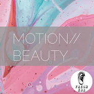 EAR 003 Motion Beauty