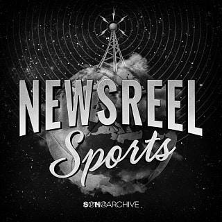 SOHOA 132 Newsreel Sports