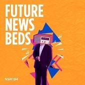 NSM194 Future News Beds