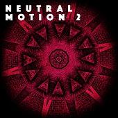 MASSIVE1074 Neutral Motion 2
