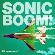 LIFT177 Sonic Boom