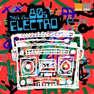 ZONE 640 This Is 80s Electro