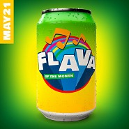 FLAVA113 FLAVA Of The Month MAY 21