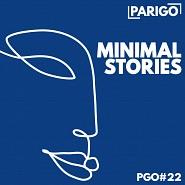 PGO022 Minimal Stories