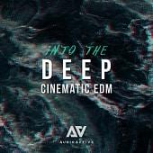 AA030 Into The Deep Cinematic EDM