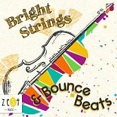 ZEST078 Bright Strings & Bounce Beats