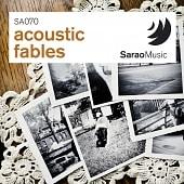 SA070 Acoustic Fables