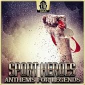 ER1073 Sport Heroes - Anthems For Legends