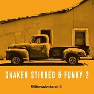 LIFT146 Shaken, Stirred & Funky 2
