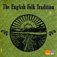 ZONE 532 English Folk Tradition
