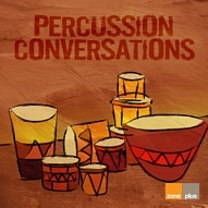 ZONE 520 Percussion Conversations