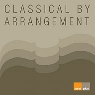 ZONE 557 Classical By Arrangement