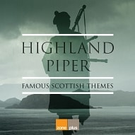 ZONE 597 Highland Piper - Famous Scottish Themes