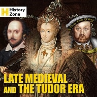 ZONE 037 Late Medieval And The Tudor Era