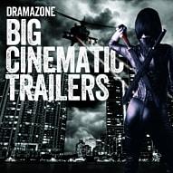 ZONE 030 Big Cinematic Trailers