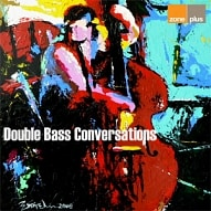 ZONE 507 Double Bass Conversations