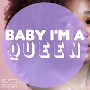 BF 098 Baby I'm A Queen