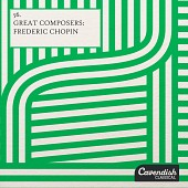 CACL0056 Great Composers   Frederic Chopin