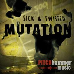 PTCH 048 Sick and Twisted Mutation