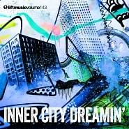 LIFT143 Inner City Dreamin'