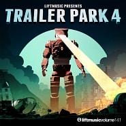 LIFT141 Trailer Park 4