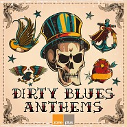 ZONE 622 Dirty Blues Anthems