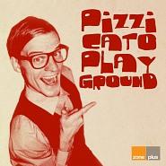 ZONE 623 Pizzicato Playground