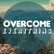 BF 097 Overcome Everything