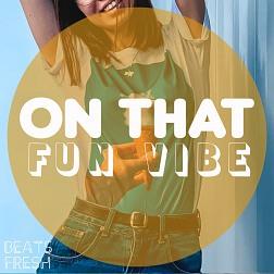 BF 045 On That Fun Vibe