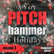 PTCH 065 A Very Pitch Hammer Holiday Volume 1