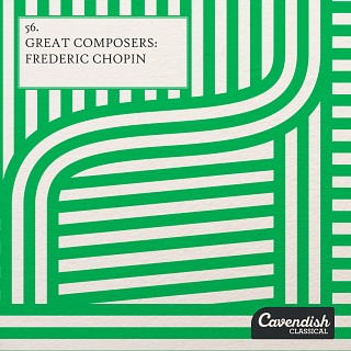 CACL0056 Great Composers | Frederic Chopin