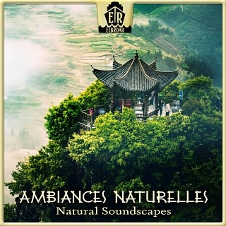 ER1114 Ambiances Naturelles - Natural Soundscapes