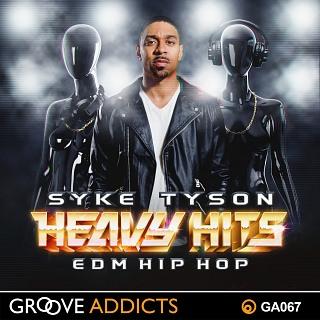 GA067 Syke Tyson Heavy Hits EDM Hip Hop