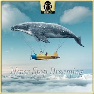 ER1115 Never Stop Dreaming